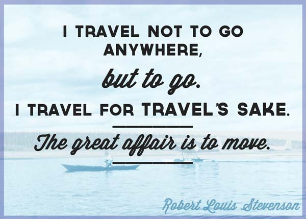 Quotes About Travel A Man Travels The World Over In Search Of What