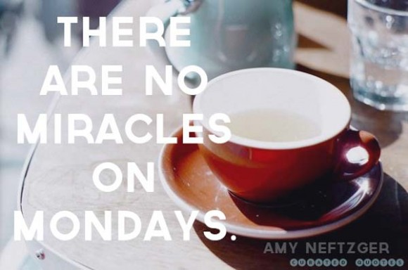 Monday-miracle-quote