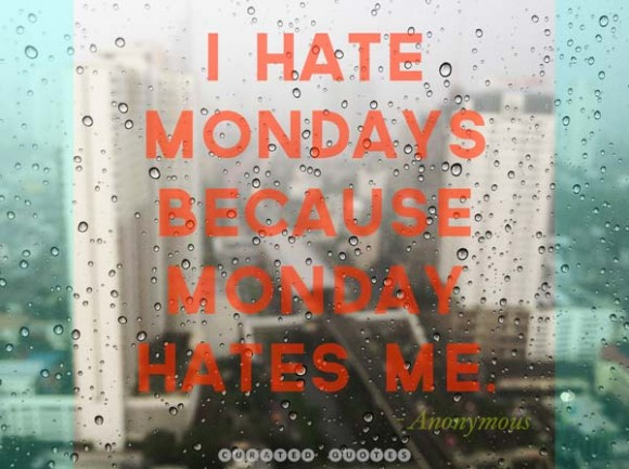 I-hate-mondays-quote