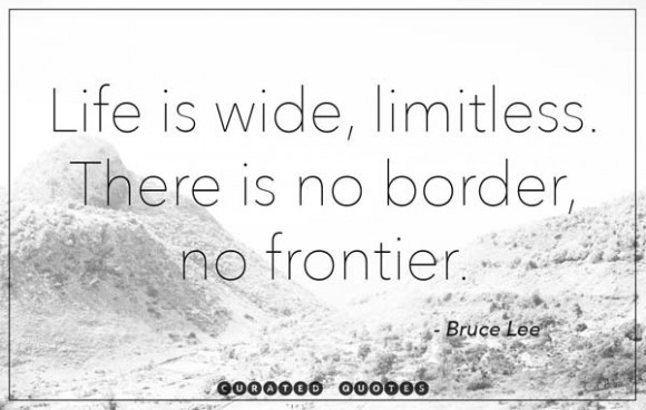 life-is-wide-bruce-lee-quote