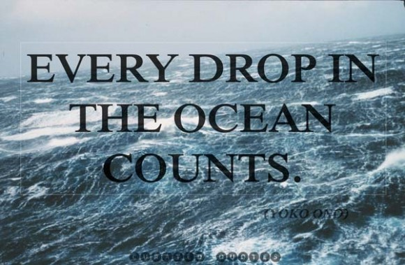 Every Drop In The Ocean Counts