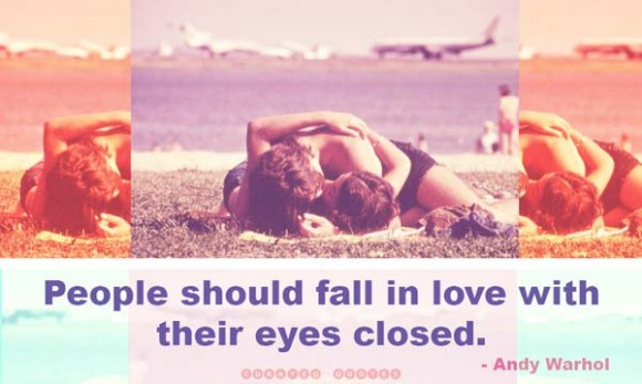 Andy Warhol Fall in Love Quote