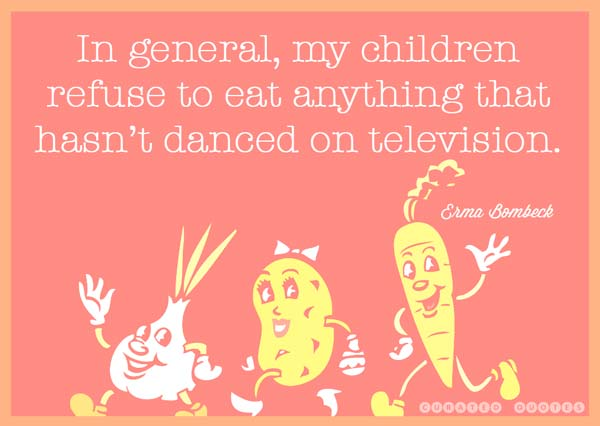 In general my children refuse to eat... - Curated Quotes