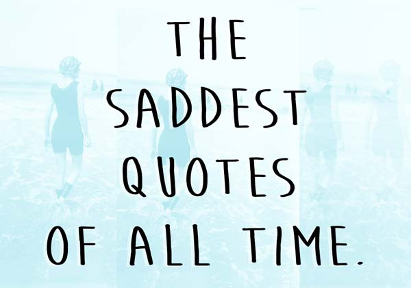 The Saddest Quotes