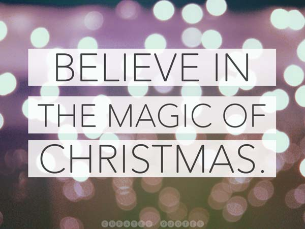 Believe In Christmas Magic