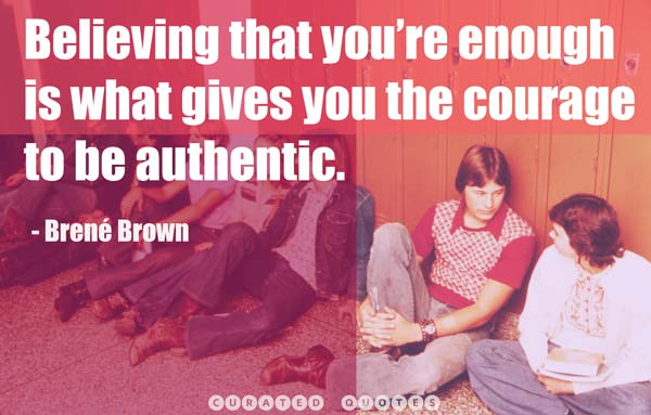 Believe In You Be Authentic