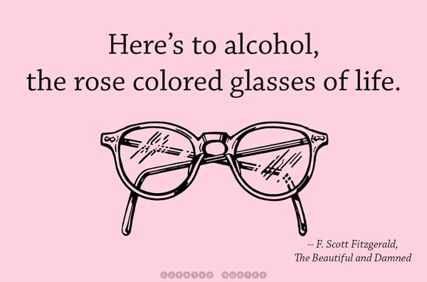 Alcohol Rose Colored Glasses