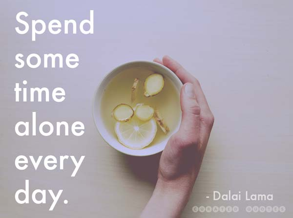 Alone Time Everyday