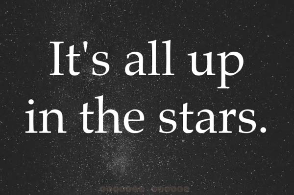 It's All Up In The Stars