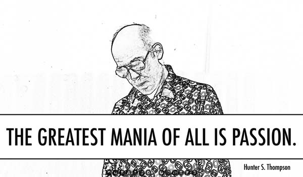 Mania Is Passion