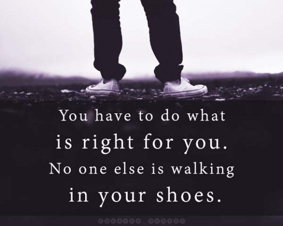 Do What's Right For You