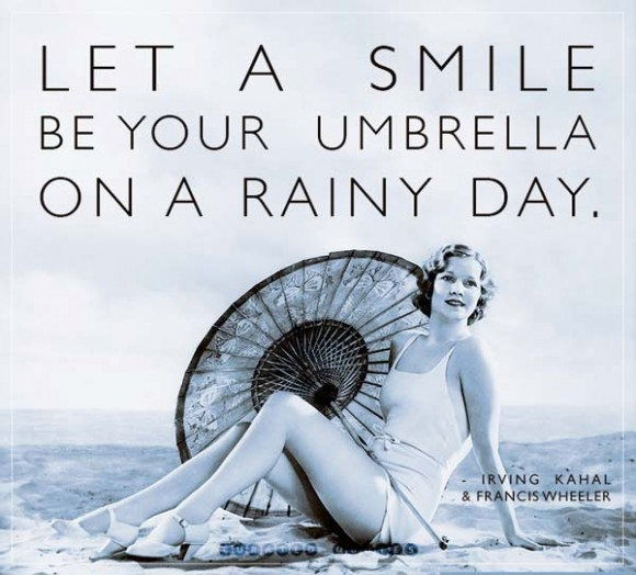 Let A Smile Be An Umbrella