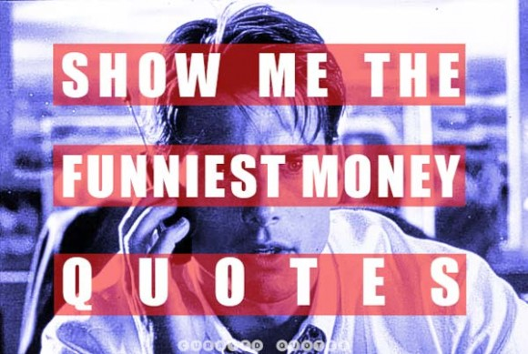 Show Me The Funny Money