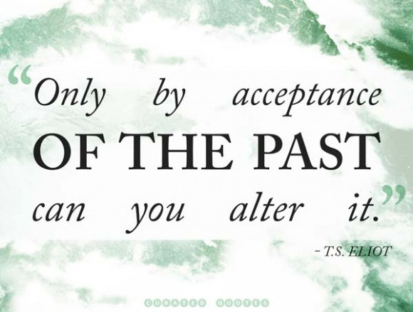 Accept The Past